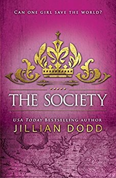 The Society (Spy Girl Book 3) by Jillian Dodd