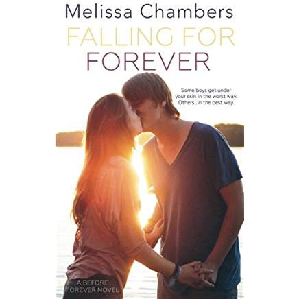 Falling for Forever by Melissa Chambers