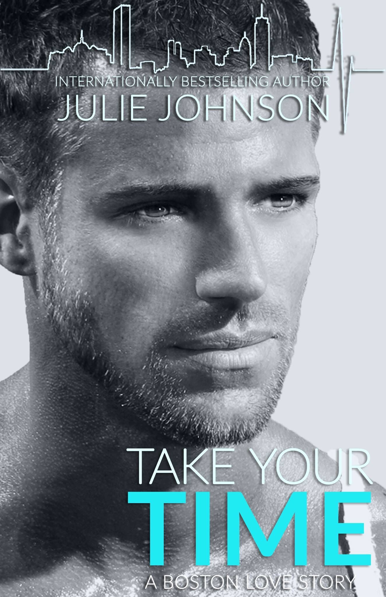 Take Your Time (Boston Love, #4) by Julie Johnson