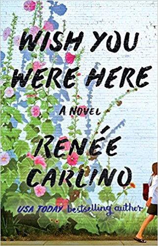 Wish You Were Here by Renee Carlino
