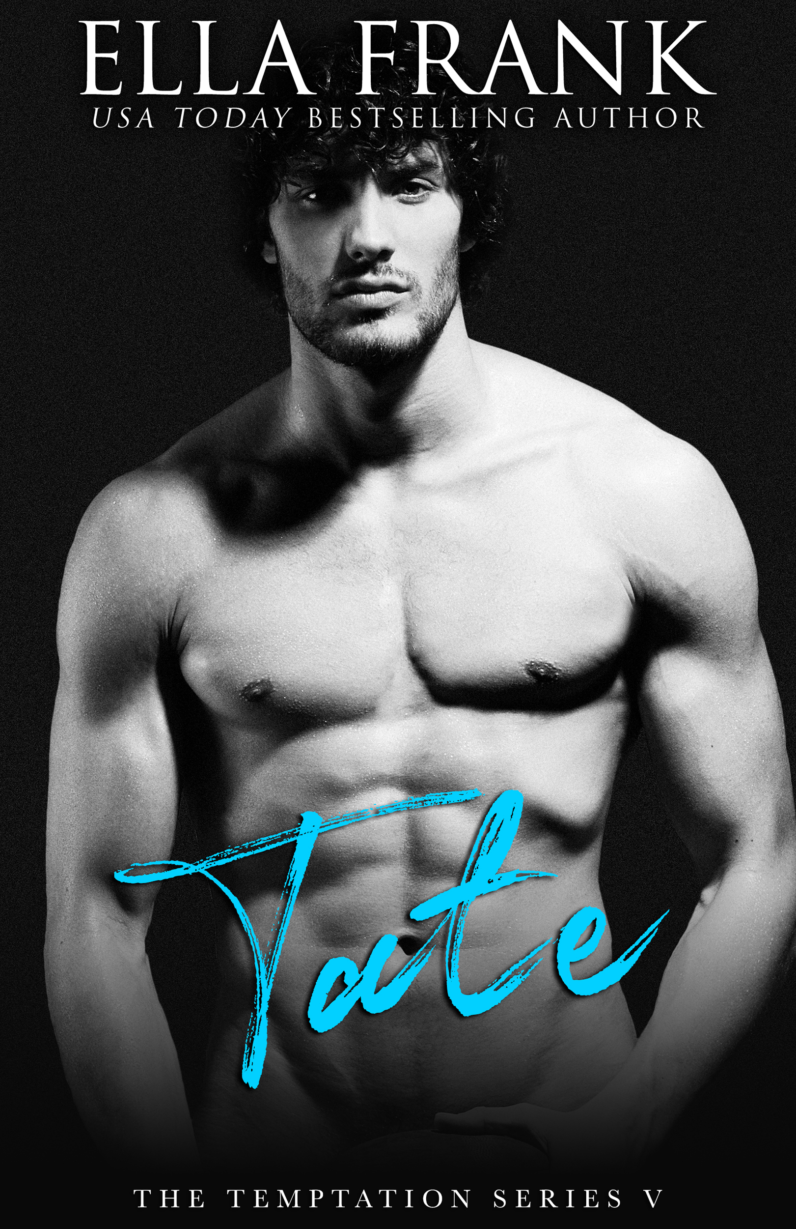 Tate (Temptation #5) by Ella Frank