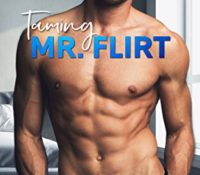 Review: Taming Mr. Flirt by AM Madden and Joanne Schwehm