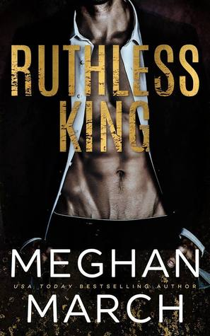 Ruthless King (Mount Trilogy, #1) by Meghan March