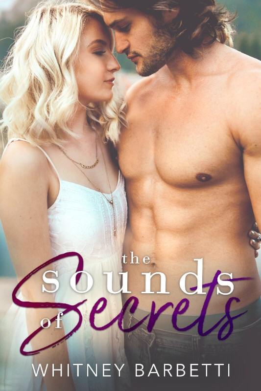 The Sounds of Secrets by Whitney Barbetti